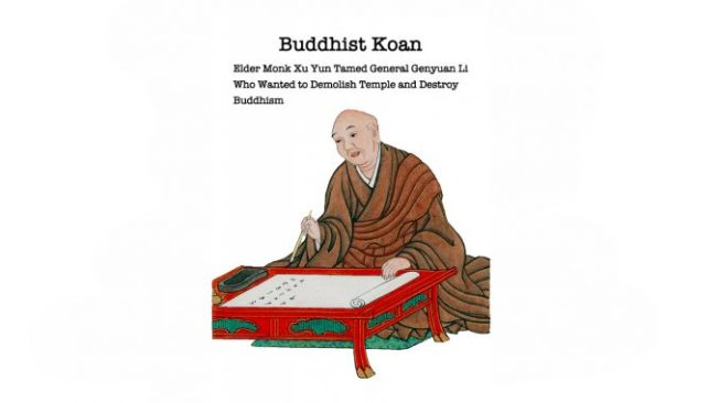 elder-monk-xu-yun-tamed-general-genyuan-li-who-wanted-to-demolish-temple-and-destroy-buddhism-1-678x381