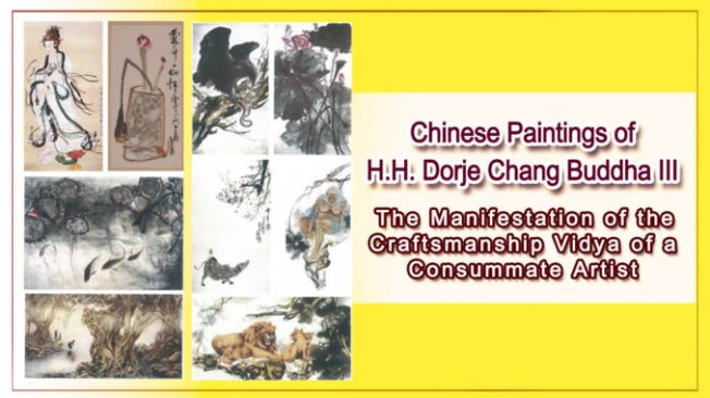 Chinese Paintings of H.H. Dorje Chang Buddha III